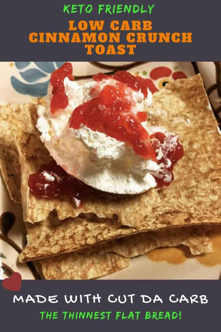 Low Carb Cinnamon Crunch Toast